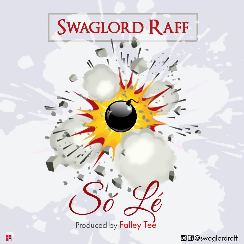 Swaglordraff – So Le